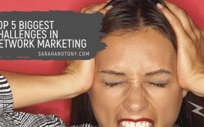 Top 5 Biggest Challenges in Network Marketing
