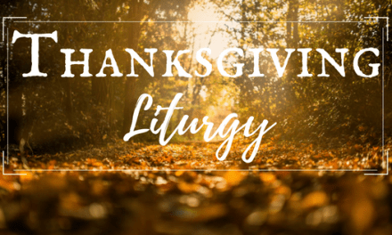 Thanksgiving Liturgy