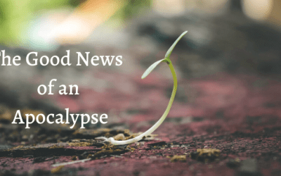The Good News of an Apocalypse