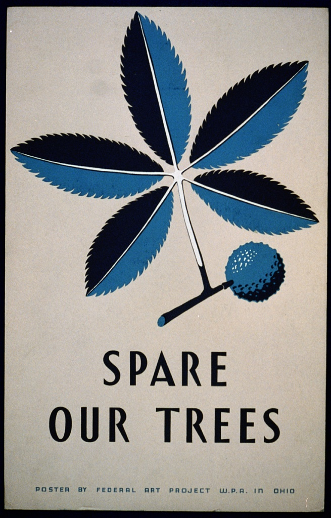 """""""Spare our Trees."""" 1938."""