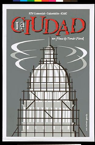 """Poster for the film """"La Ciudad: Un Filme de Tomás Piard."""" Issued in 2015."""