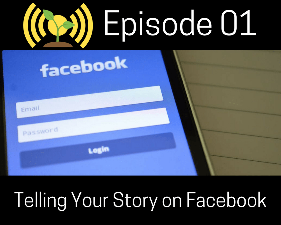 Telling Your Story On Facebook
