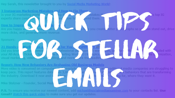Quick Tips For Stellar Emails