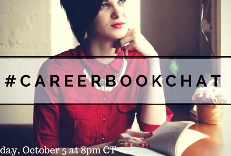 #CareerBookChat Starts Monday October 5 at 8pm