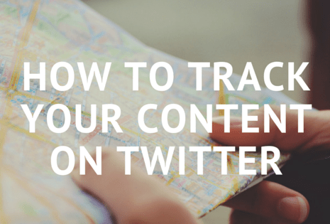 How to track your content on Twitter