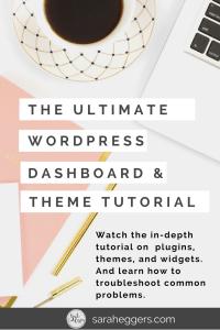 Ultimate WordPress Dashboard and Theme Files Tutorial