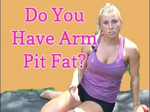 How To Get Rid Of Arm Pit Fat