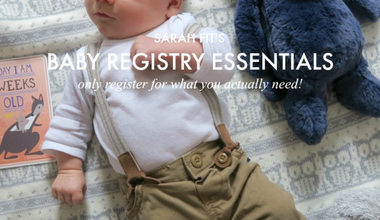My Ultimate Baby Registry Guide 2018