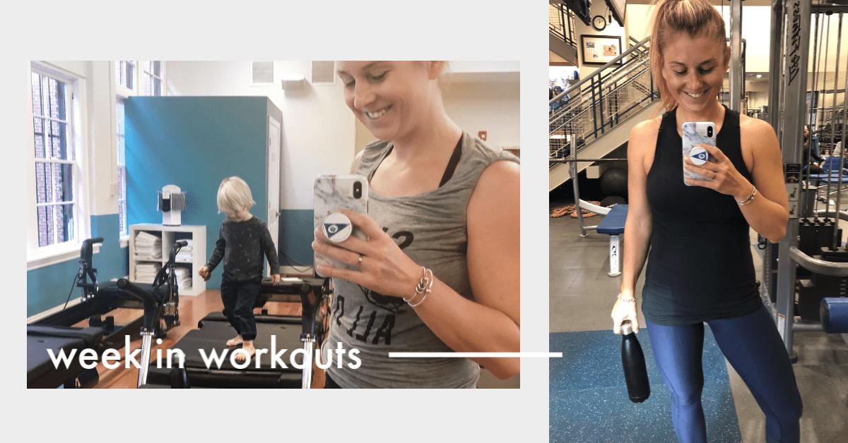 Week In Workouts – 5 Months Postpartum