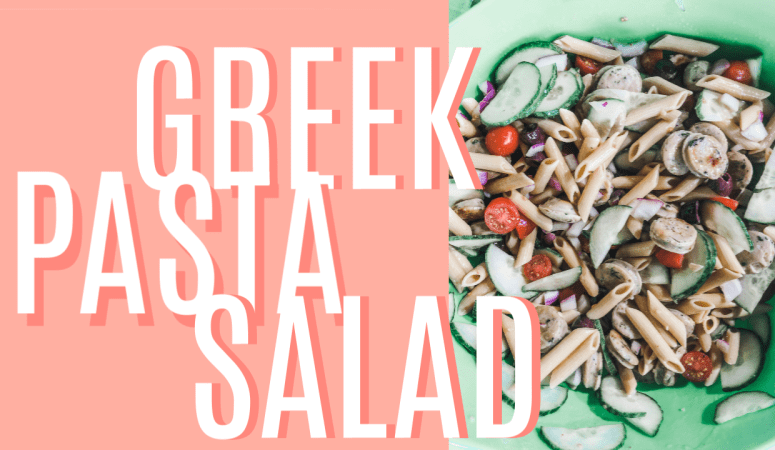 Protein Packed Greek Pasta Salad