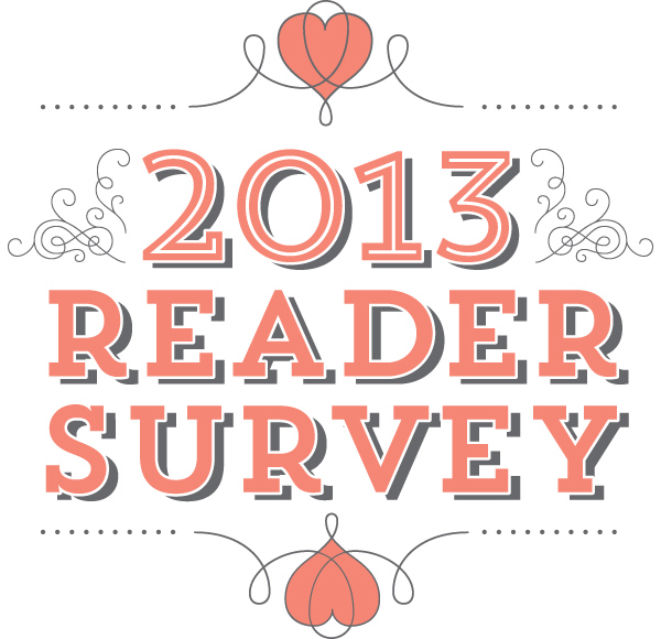 Sarah Hearts Reader Survey