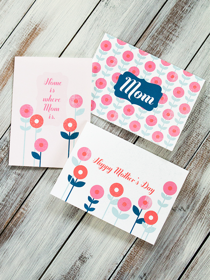 Don't spend a ton on a store bought card, print and cut out one of these cards for Mother's Day.