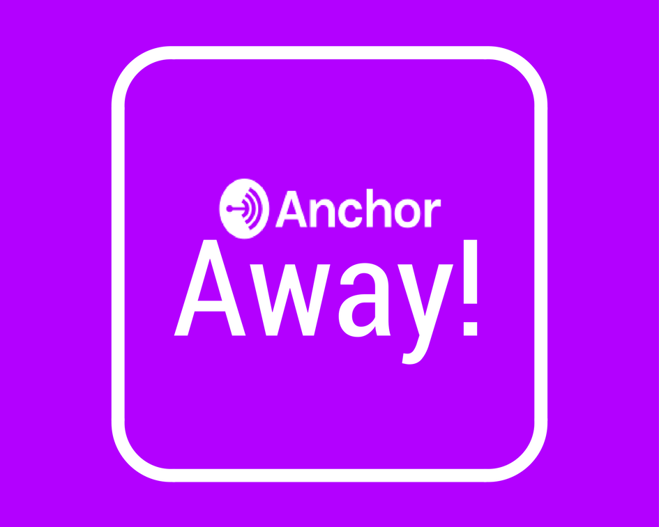 Away!