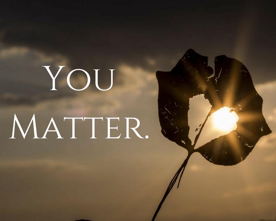 You Matter. (1)