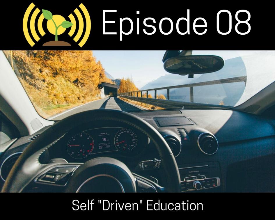 "Self ""Driven"" Education"