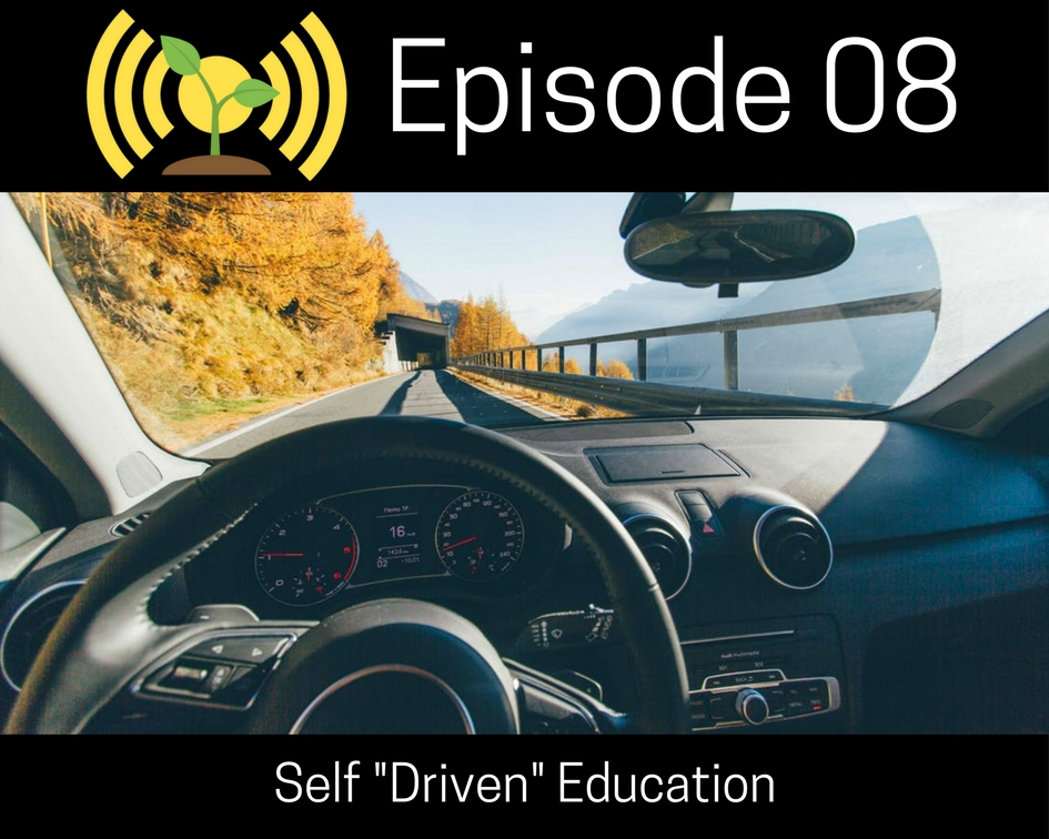 "Self ""Driven"" Education"