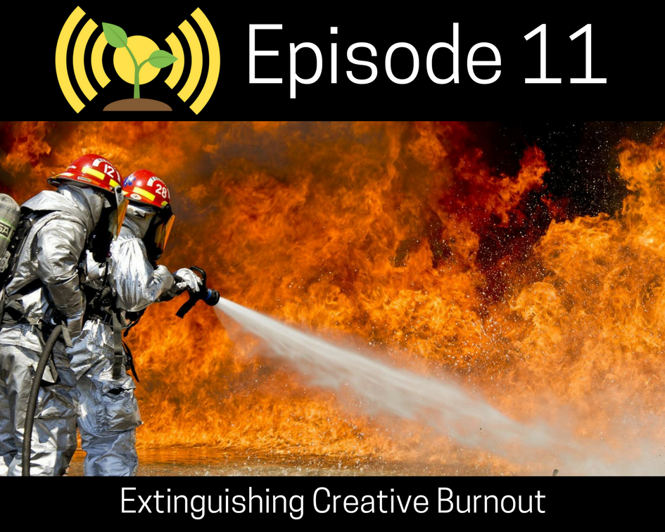 Extinguishing Creative Burnout