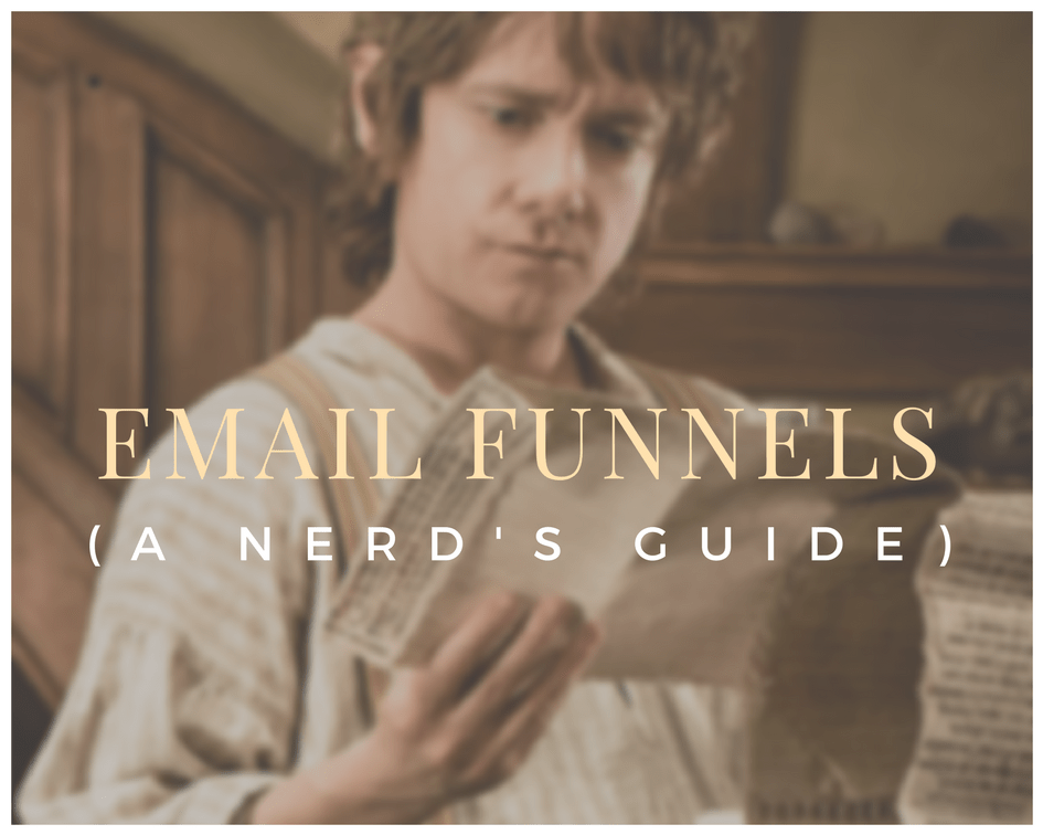How To Write An Email Funnel (a Nerd's Guide)
