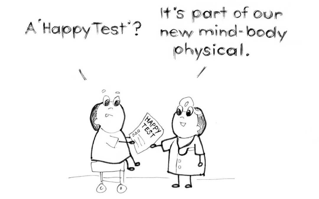 What is your Doctor added a Happy Checkup into your Physical?
