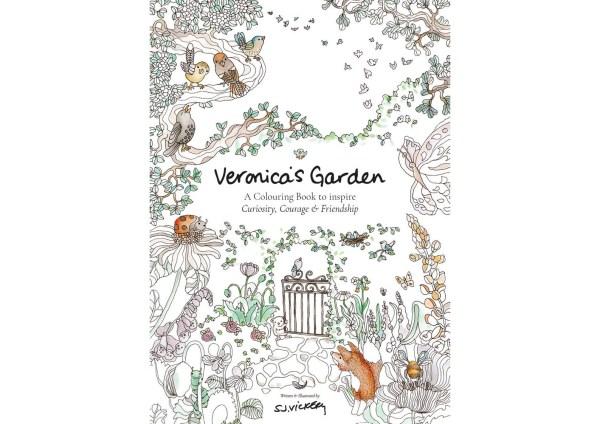 Veronica's Garden A Colouring Book to inspire Curiosity, Courage & Friendship