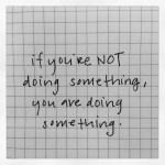 doing something