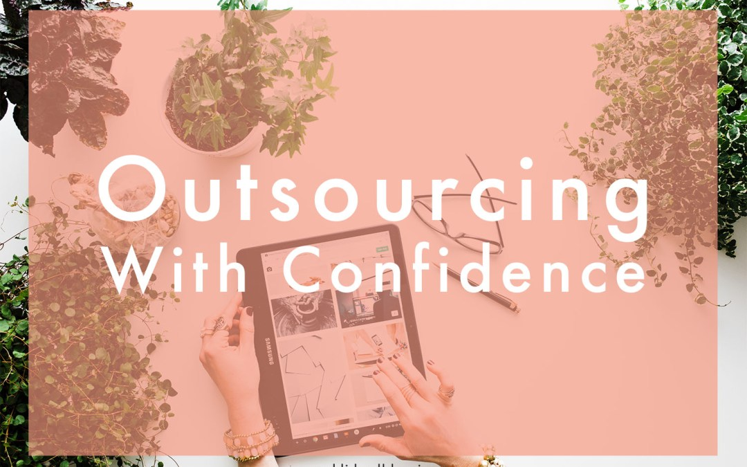 The Insider's Guide To Outsourcing: Part 1 – Relationship-Building
