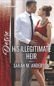 His Illegitimate Heir by Sarah M. Anderson
