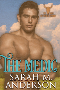 The Medic by Sarah M. Anderson