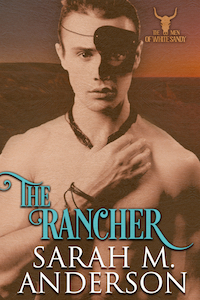 The Rancher by Sarah M. Anderson