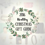 Healthy Christmas Gift Guide