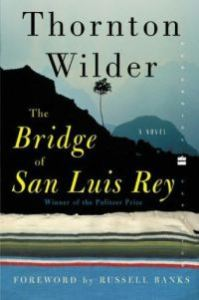 The Bride of San Luis Rey, Thornton Wilder