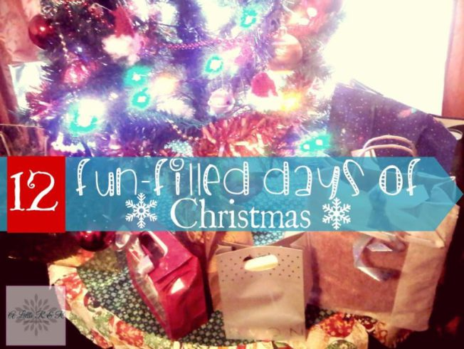 12 Fun-Filled Days of Christmas ⋆ A Little R & R