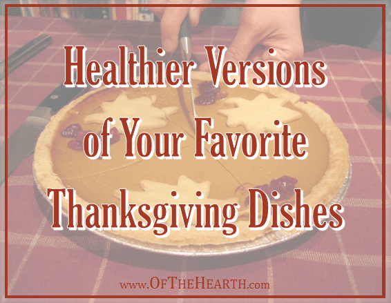Healthier Versions of Your Favorite Thanksgiving Dishes