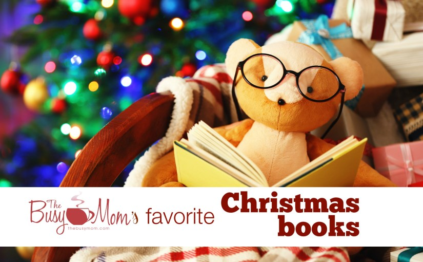 The Busy Mom's Favorite Christmas Books 2016