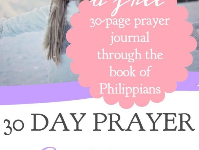30 Day Prayer Challenge For Philippians By A Little R&R