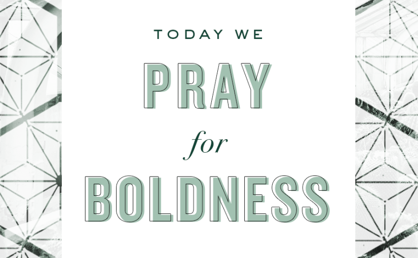If: Gathering :Boldness