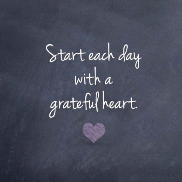 start-each-day-with-a-grateful-heart_daily-inspiration-600x600