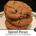 Spiced pecan chocolate chip cookies
