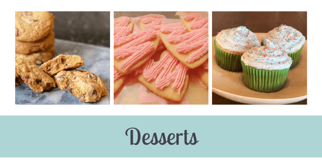 Three pictures. First is a stack of cookies. Second is heart shaped cookies with frosting. Third is three cupcakes. Text below the images says Desserts.