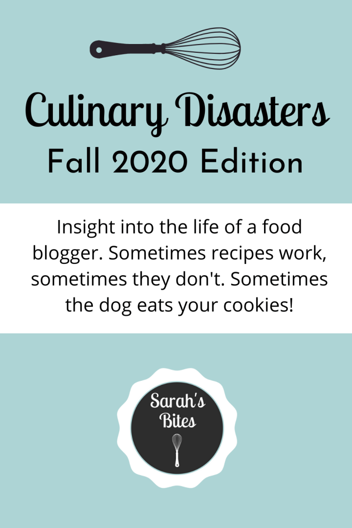 Culinary Disasters {Fall 2020}