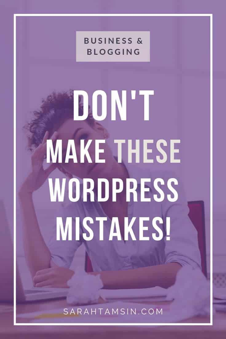 DON'T Make these WordPress Mistakes!