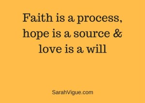 Faith is a process sarah vigue