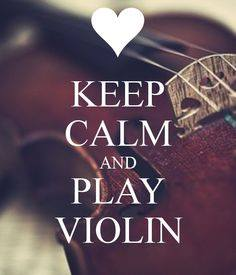 Keep Calm-Play Violin