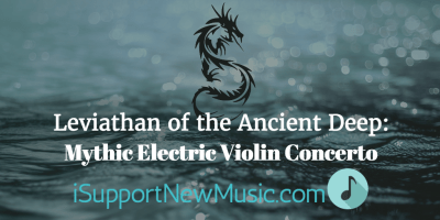 Leviathan of the Ancient Deep: Mythic Electric Violin Concerto