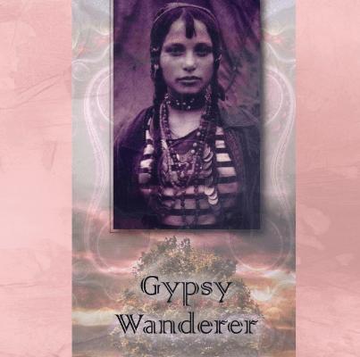 #NewTuneThursday: Gypsy Wanderer