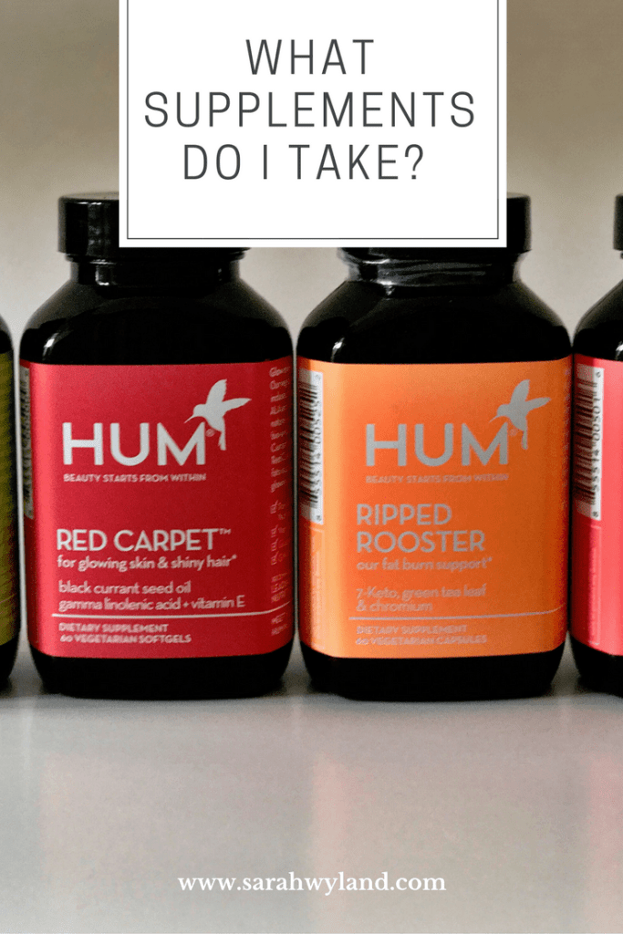 What Supplements Do I Take? + Hum Nutrition