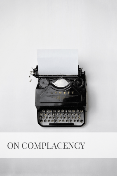 On Complacency