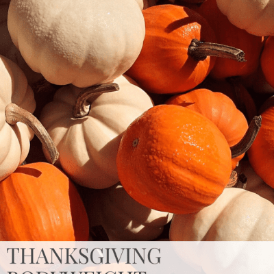 Thanksgiving Bodyweight Workout