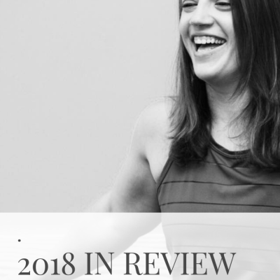 2018 In Review – What A Year