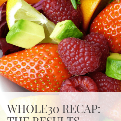 Whole30 – The Results